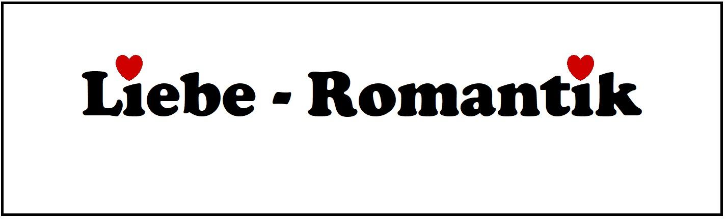 Liebe - Romantik