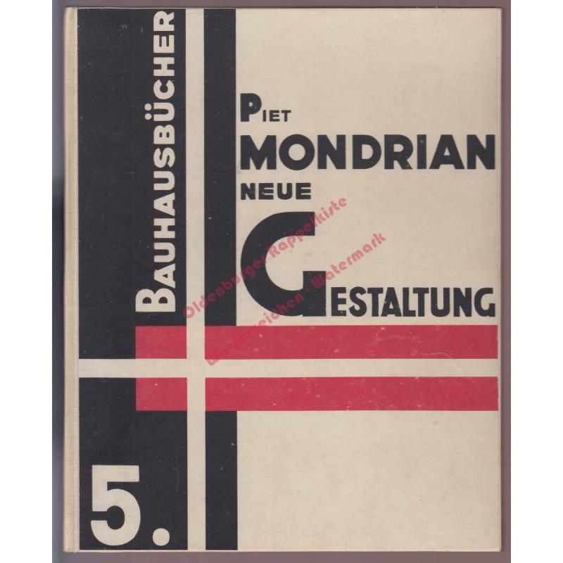 Neue Gestaltung = Neoplastizismus = Nieuwe beelding - Bauhaus Bücher Nr. 5 (1925) - Mondrian, Piet
