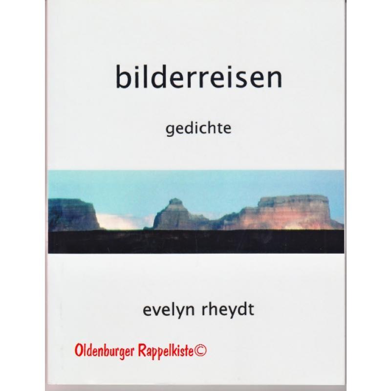 Bilderreisen - Gedichte signiert - Rheydt, Evelyn
