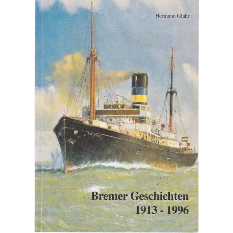 Bremer Geschichten 1913 - 1996   signiert - Glahr,Hermann