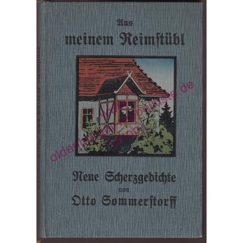 Aus meinem Reimstübl - Neue Scherzgedichte (1917) ) - signiert & handschriftl.Gedicht - Sommerstorff, Otto