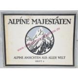 Alpine Majestäten. Alpine Ansichten aus aller Welt. Heft 6 -