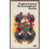 Der Einzelgänger: signiert  - Ionesco, Eugène