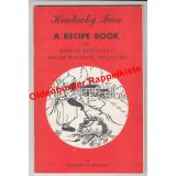 Kentucky Fare: A Recipe Book of Some of Kentuckys Mouth Watering Specialties(1953)  - Bridwell, Margaret M