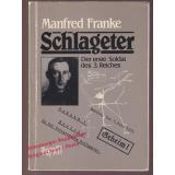 Albert Leo Schlageter- Der erste Soldat des 3. Reiches: die Entmythologisierung eines Helden (Reihe Geschichte unten)  - Franke,Manfred