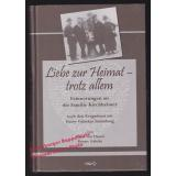 Liebe zur Heimat - trotz allem * Erinnerungen an die Familie Kirchheimer   - Hassel, Horst von /  Gabcke, Renate