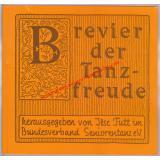 Brevier der Tanzfreude - zum Blättern, zum Verweilen, zum Nachdenken, zum Vorlesen - Tutt,Ilse ( Hrsg)