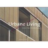 Abicarious + Burns Architecture Design - Urbane Living - Engelhorn,Beate / Ring,Kirstien (Hrsg)