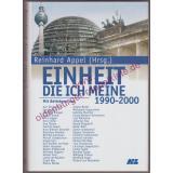 Einheit, die ich meine 1990 - 2000 - signiert - Appel, Reinhard [Hrsg.]
