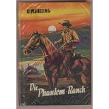 Die Phantom-Ranch  (Leihbuch) - Hilling,O.W.