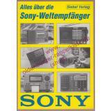 Alles über die Sony-Weltempfänger - Lichte, Rainer
