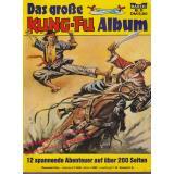 Das große Kung-Fu Album Nr. 31 - 12 spannende Abenteuer auf über 200 Seiten