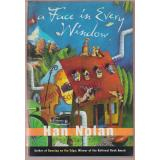 A Face in Every Window  ( for kids ages 12 and up ) - Nolan, Han