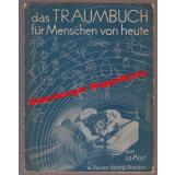 Das Traumbuch für Menschen von heute  (1932) - La-Mari
