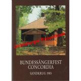 Bundessängerfest Concordia Sandkrug 1985* - Biel,Peter