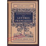 Geographie des Lettres Francaises (1951)  - Dupouy, Auguste