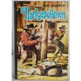 Die  Hartgesottenen - Westernroman - Leihbuch (1955) - Harper, Jim