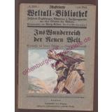 Ins Wunderreich der Neuen Welt: Erlebnisse im fernen Westen (1914) - Sommerstorff, Otto