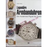Legendäre Armbanduhren - von Audemars Piguet bis Zenith & Katalog * NORMA - Uhren in Schwarz * - Muser, Stefan