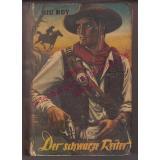 Der schwarze Reiter (1957) - Kid Roy ( Hans Ködelpeter )