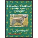 1. Internationales Deckrüdenbuch für Golden Retriever ° - Harms,Maike u.Dieter