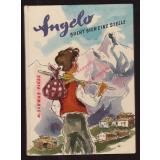 Angelo Sucht Sich Eine Stelle - Erlebnisse eines kleinen Graubündner Bauernbuben - Sonne und Regen im Kinderland, Nr. 68 (1956) - Tatarin-Tarnheyden, Jane