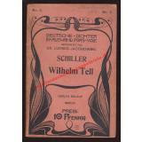 Deutsche Dichter in Auswahl fürs Volk  Schiller -Wilhelm Tell  (1900) - Jacobowski, Ludwig &  Kitzler,G.E. (Hrsg)