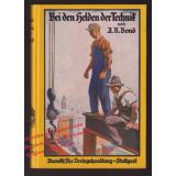 Bei den Helden der Technik (1922)  - Bond,A.R.