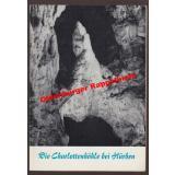 Die  Charlottenhöhle bei Hürben - Adam, Karl Dietrich [Mitarb.]