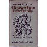 Alle gegen Einen, Einer für alle  Schausp. in 4 Akten  1933  - Burggraf, Waldfried