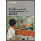 Einführung in die Röntgenaufnahmetechnik  - Hoxter,Erwin A.