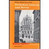 Zwischen Lübeck und Reva (1964) - Müller-Sternberg, Robert