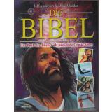 Die Bibel - das Buch der Bücher als packende Comic-Story  - Anderson, Jeff   Maddox, Mike