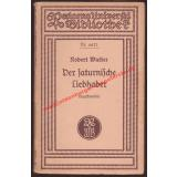 Der  saturnische Liebhaber - Tragikomödie in 3 Akten (1926) RUB 6621 - Walter, Robert