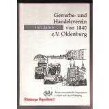 150 Jahre Gewerbe- und Handelsverein von 1840 e.V. Oldenburg  - Autorenkollektiv