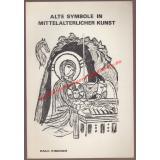 Alte Symbole in mittelalterlicher Kunst ° signiert - Fischer, Paul