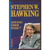 Anfang oder Ende?   Inauguralvorlesung   - Hawking, Stephen W.