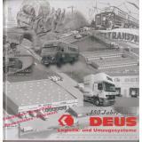 50 Jahre DEUS Logistik- und Umzugssysteme : 1857 - 2007 ; Chronik zum 150jährigen Jubiläum der Firma  - Schachtschneider,Matthias