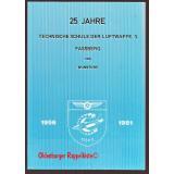 25 Jahre technische Schule der Luftwaffe 3 - Fassberg und Wunsdorf -