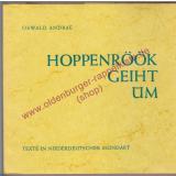 Hoppenröök geiht üm - Texte in niederdt. Mundart - mit LP - signiert - - Andrae, Oswald