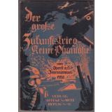 Der grosse Zukunftskrieg - keine Phantasie ( 1932)  - Immanuel, Friedrich ( Oberst a.D.)