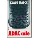 ADAC ade - Staeck, Klaus (Hrsg)