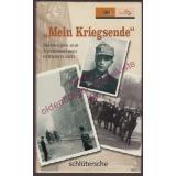 *Mein Kriegsende* - Zeitzeugen aus Niedersachsen erinnern sich  - Norddeutscher Rundfunk, Landesfunkhaus Niedersachsen (Hrsg.)