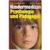 Das Lexikon für Kindermedizin,Psychologie und Pädagogik  - Stöhr,Johannes/ Zeise,Werner