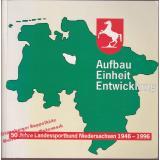 Aufbau-Einheit-Entwicklung  50 Jahre Landessportbund Niedersachsen 1946-1996  - Landessportbund Niedersachsen e. V. (Hrsg.)