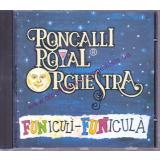 Funiculi-Funicula  by Roncalli Royal Orchestra   - mint - - Roncalli Royal Orchestra