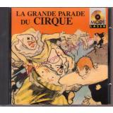 La Grande Parade du Cirque    - mint - - Jay,Jacques