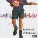 Steppin To The Shadows  - The Shadows * MINT * 550 070-2  - The Shadows