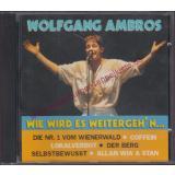 WIE WIRD ES WEITERGEH´N  - wie neu - - Ambros,Wolfgang