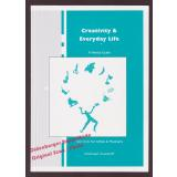 Creativity & everyday life: a mental guide not only for artists & musicians  - Gustorff, Michael